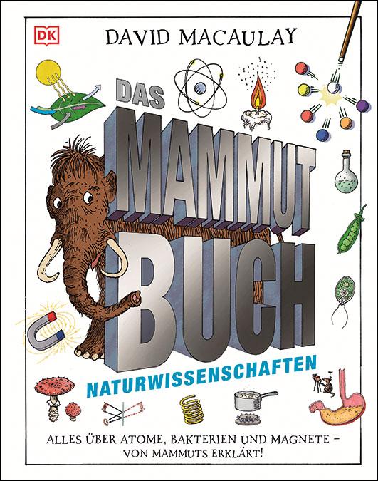 Macaulay, David – Das Mammut-Buch Naturwissenschaften