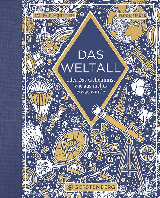 Schutten, Jan Paul / Rieder, Floor – Das Weltall