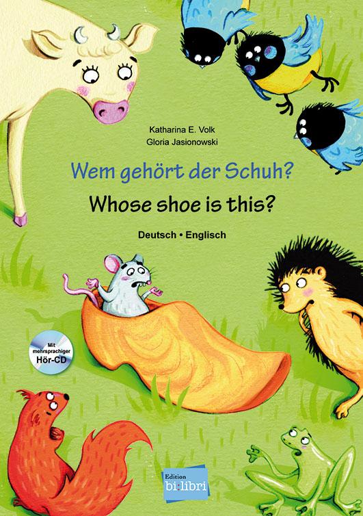 Volk, Katharina E. / Jasionowski, Gloria – Wem gehört der Schuh? Whose shoe is this?