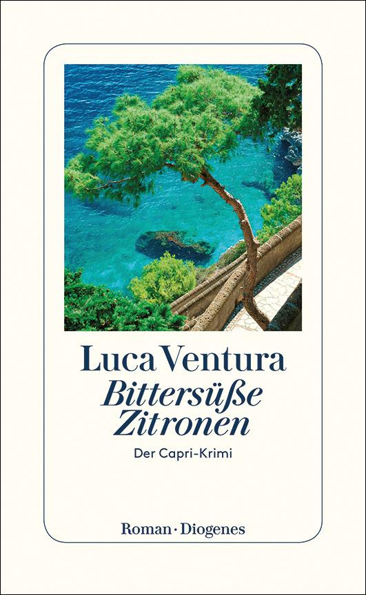 Ventura, Luca – Bittersüße Zitronen