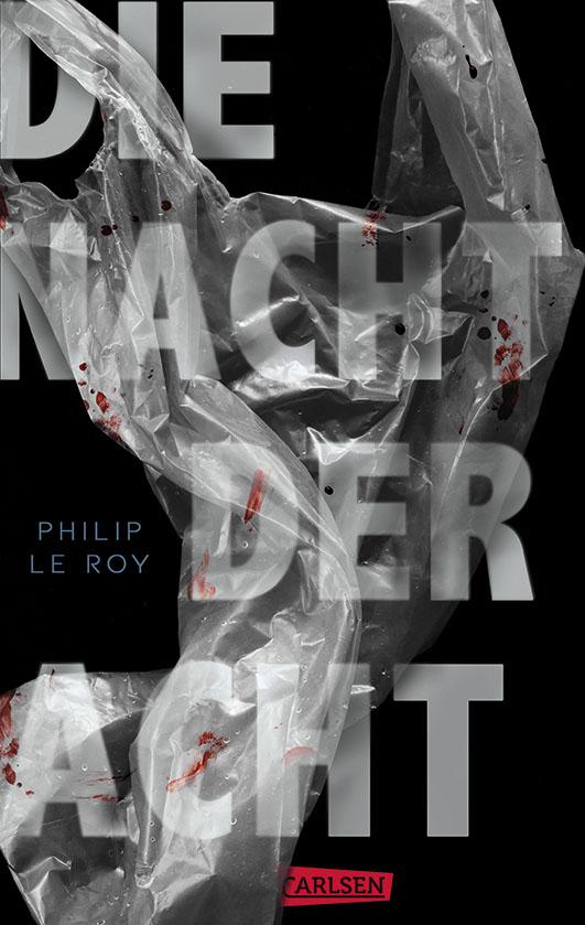 Le Roy, Philip – Die Nacht der Acht