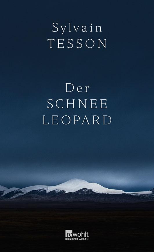 Tesson, Sylvain – Der Schneeleopard