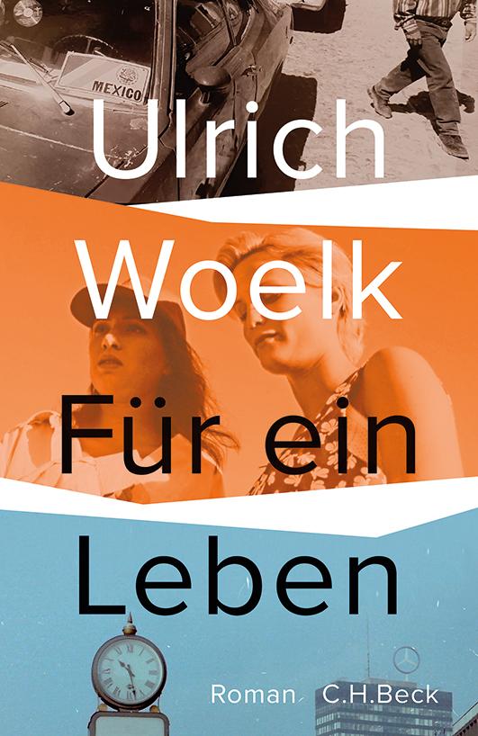 Woelk, Ulrich – Für ein Leben